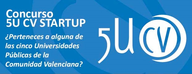 Concurso 5U CV STARTUP en la UPV